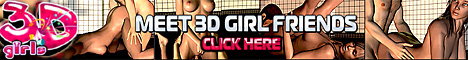 Click Here To See XXX 3D Girls